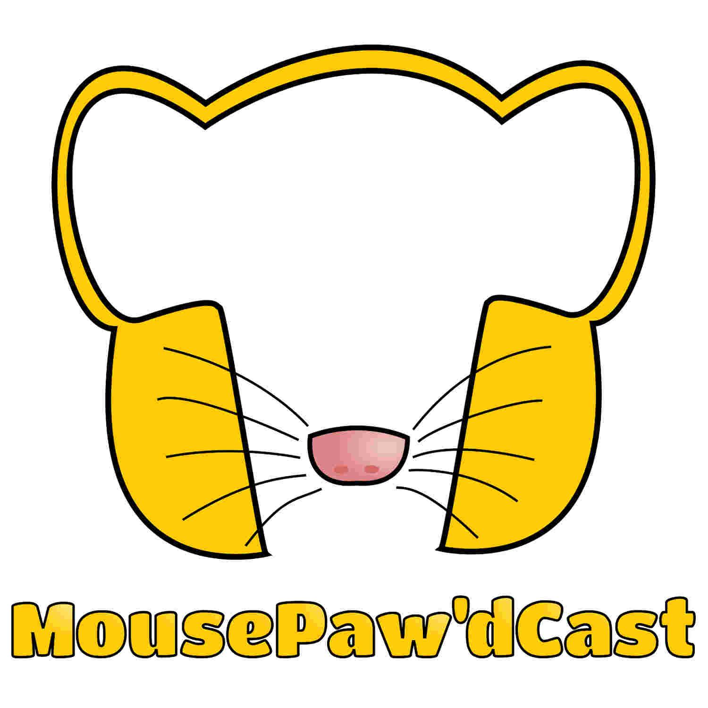 MousePaw'dCast